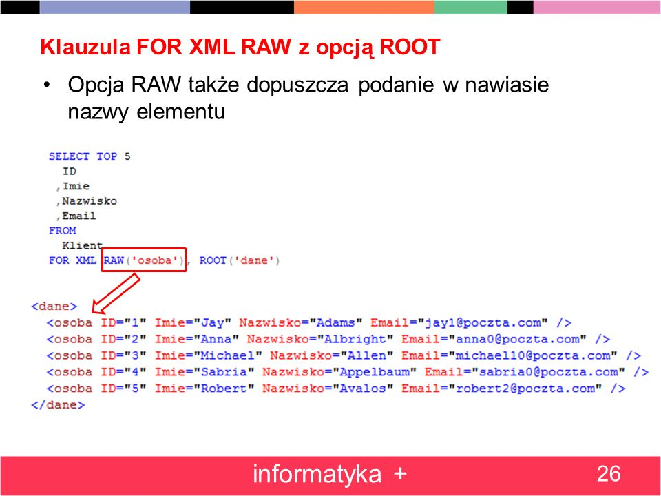 Klauzula FOR XML RAW z opcją ROOT