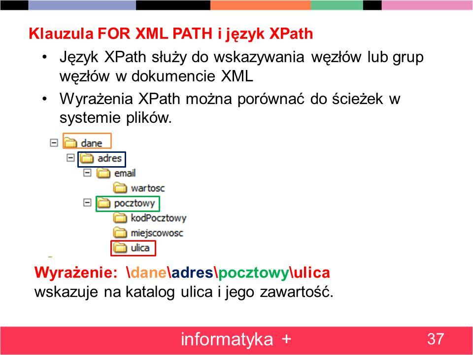 Klauzula FOR XML PATH i język XPath