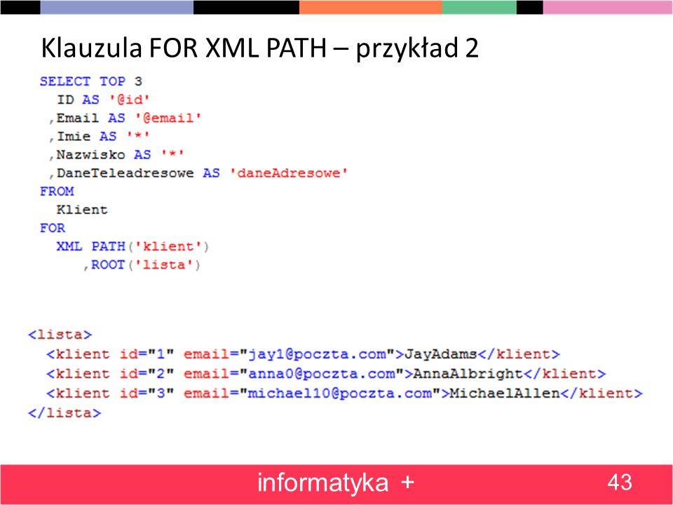 Klauzula FOR XML PATH – przykład 2