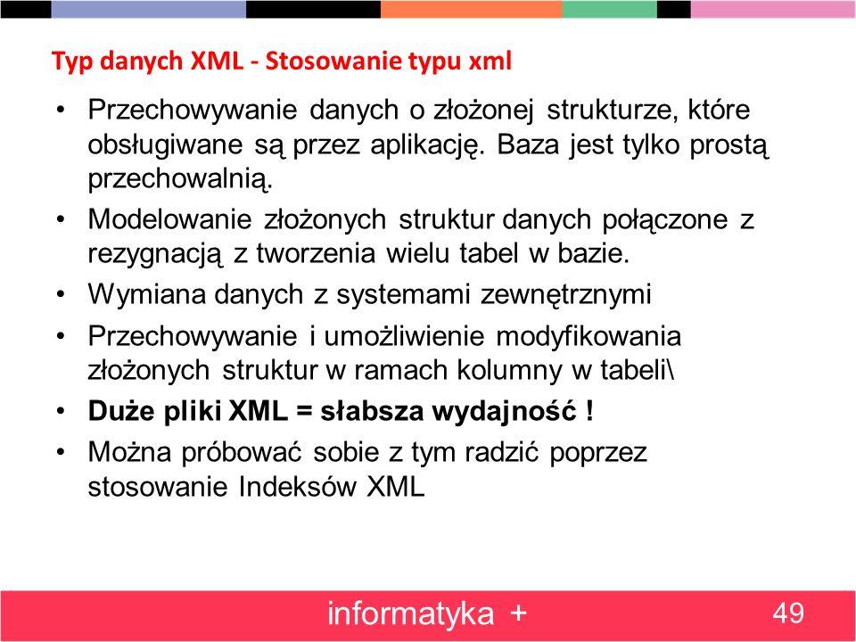 Typ danych XML - Stosowanie typu xml