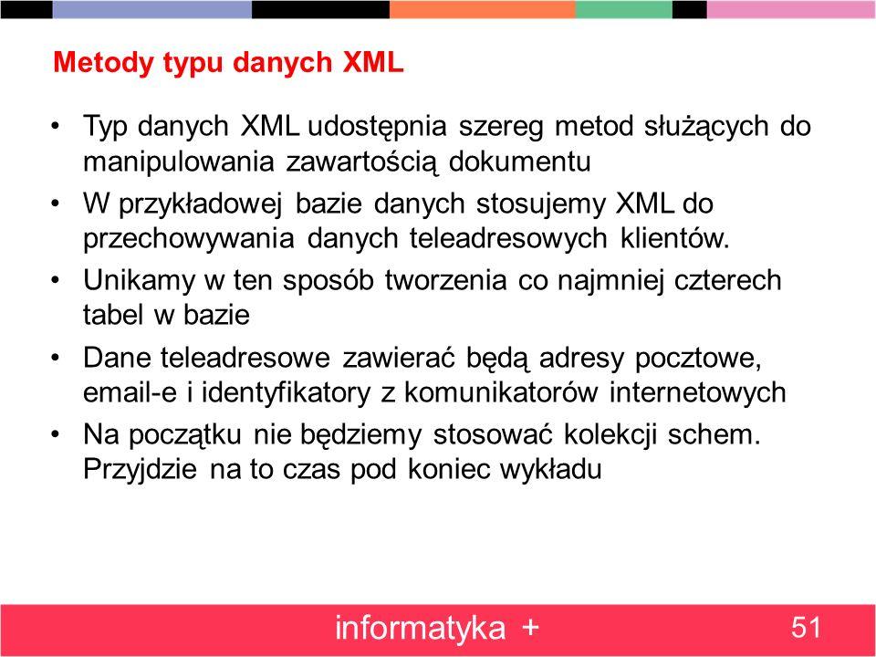 informatyka + Metody typu danych XML