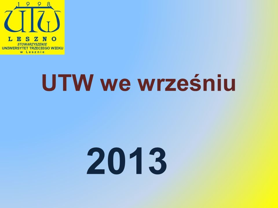 UTW we wrześniu 2013
