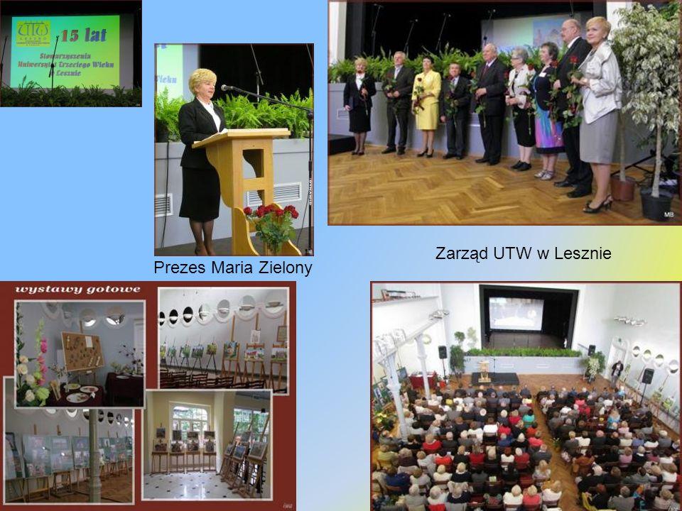 Zarząd UTW w Lesznie Prezes Maria Zielony