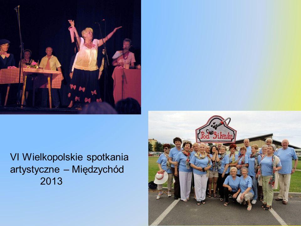 VI Wielkopolskie spotkania artystyczne – Międzychód 2013