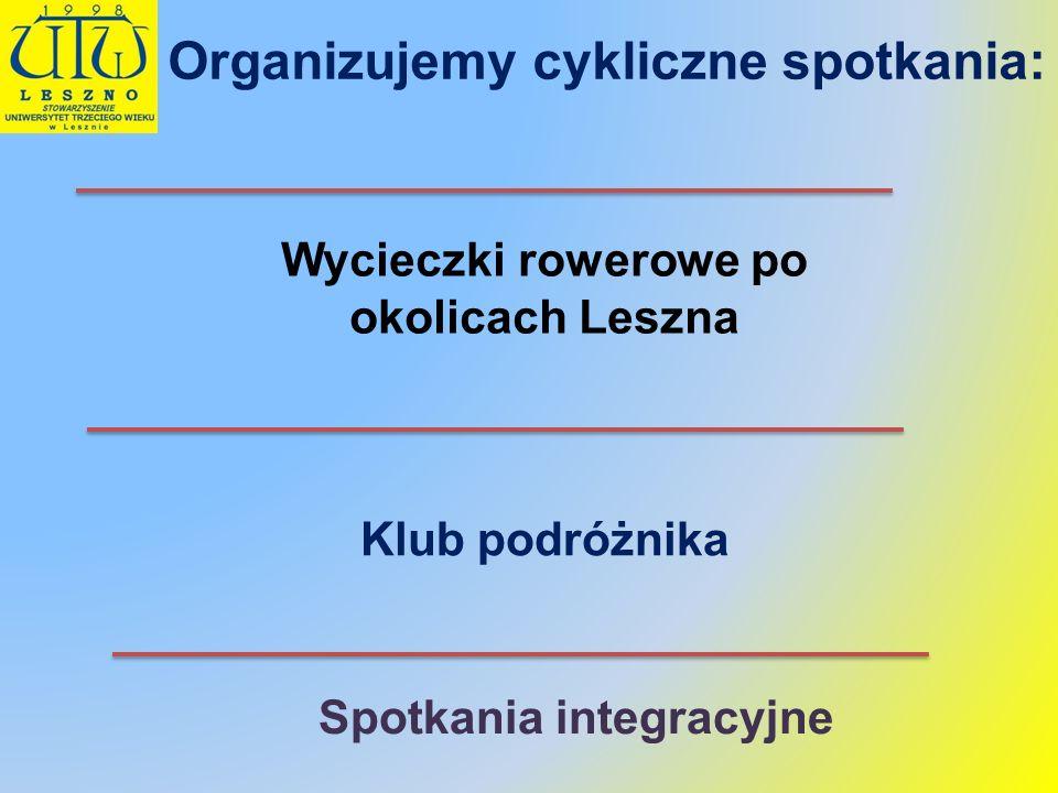 Organizujemy cykliczne spotkania: