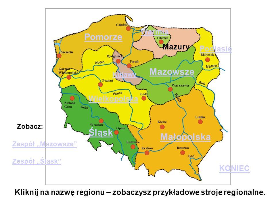 Kliknij na nazwę regionu – zobaczysz przykładowe stroje regionalne.