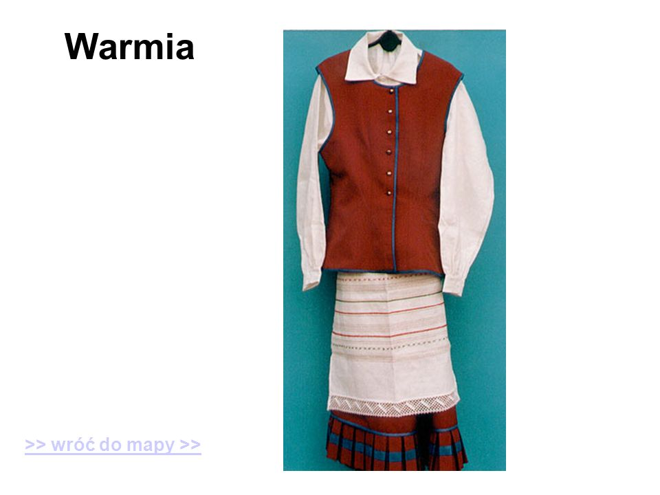 Warmia >> wróć do mapy >>