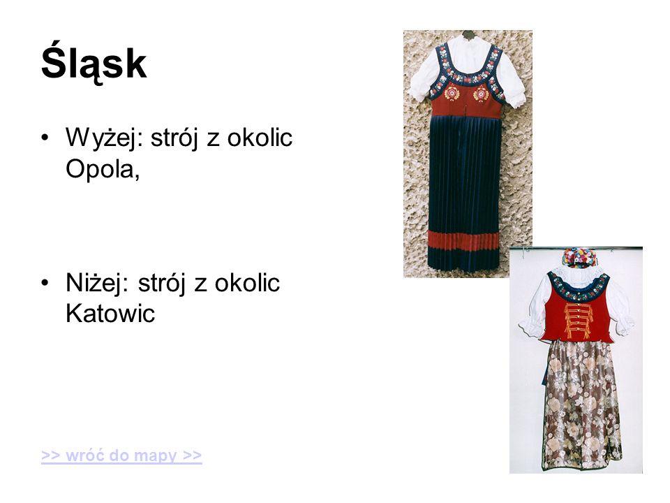 Śląsk Wyżej: strój z okolic Opola, Niżej: strój z okolic Katowic