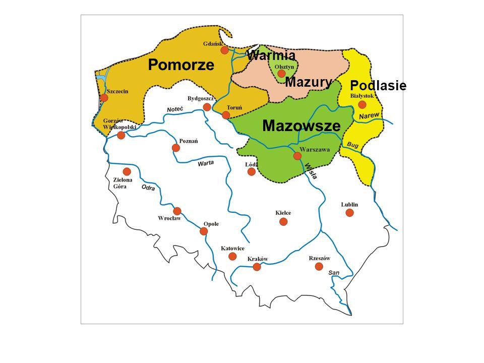 Podlasie Pomorze Warmia Mazury Mazowsze