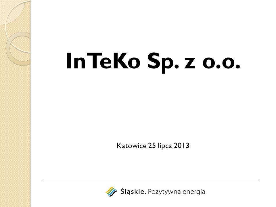 InTeKo Sp. z o.o. Katowice 25 lipca 2013