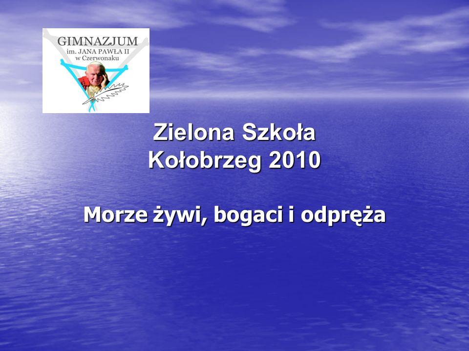 Zielona Szkoła Kołobrzeg 2010