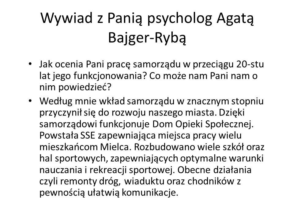 Wywiad z Panią psycholog Agatą Bajger-Rybą