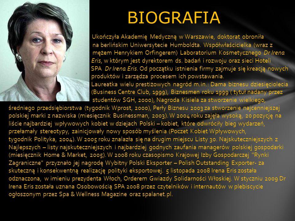 BIOGRAFIA Ukończyła Akademię Medyczną w Warszawie, doktorat obroniła