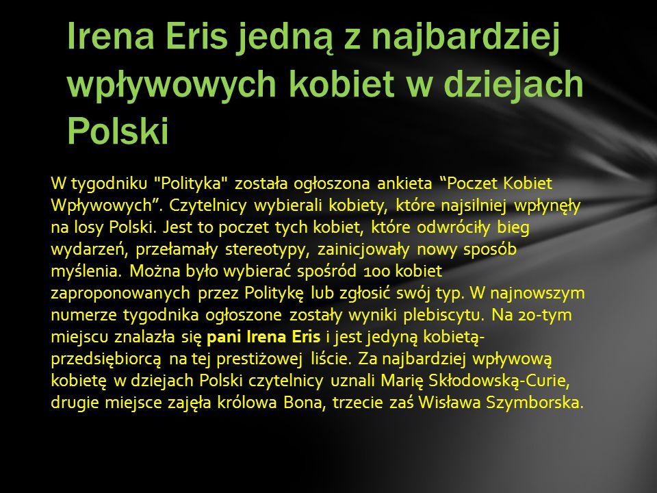 Irena Eris jedną z najbardziej wpływowych kobiet w dziejach Polski
