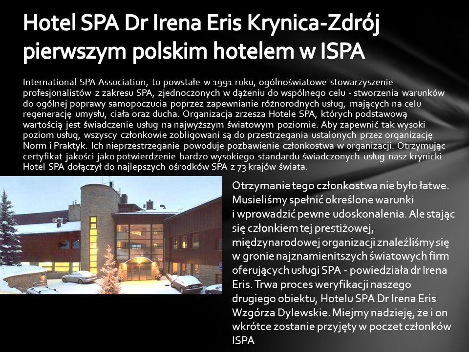 Hotel SPA Dr Irena Eris Krynica-Zdrój pierwszym polskim hotelem w ISPA