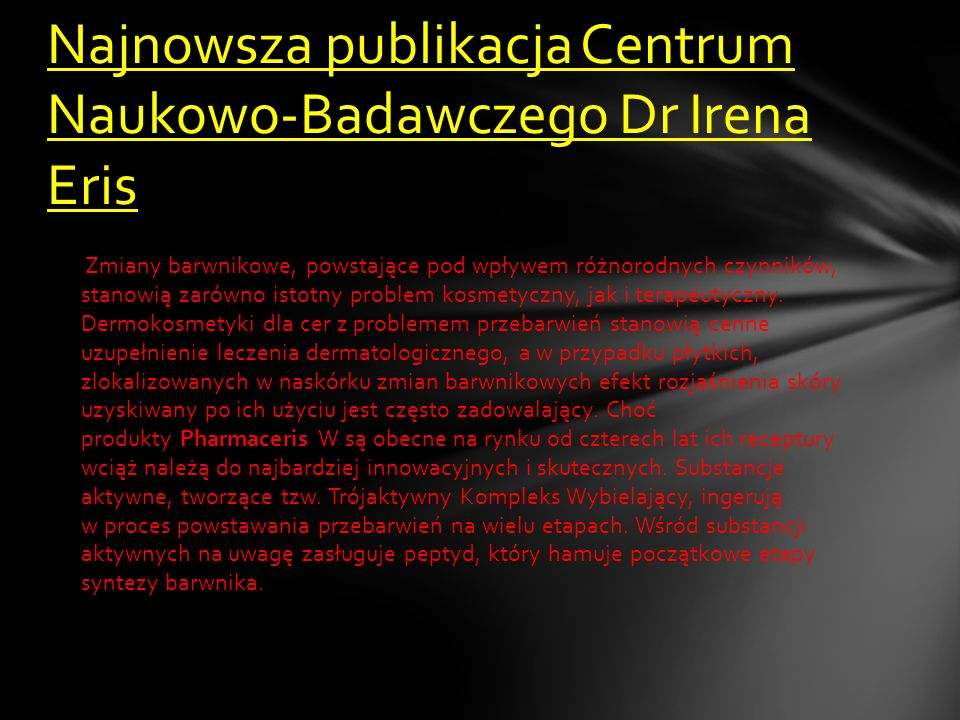 Najnowsza publikacja Centrum Naukowo-Badawczego Dr Irena Eris