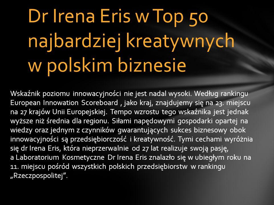 Dr Irena Eris w Top 50 najbardziej kreatywnych w polskim biznesie