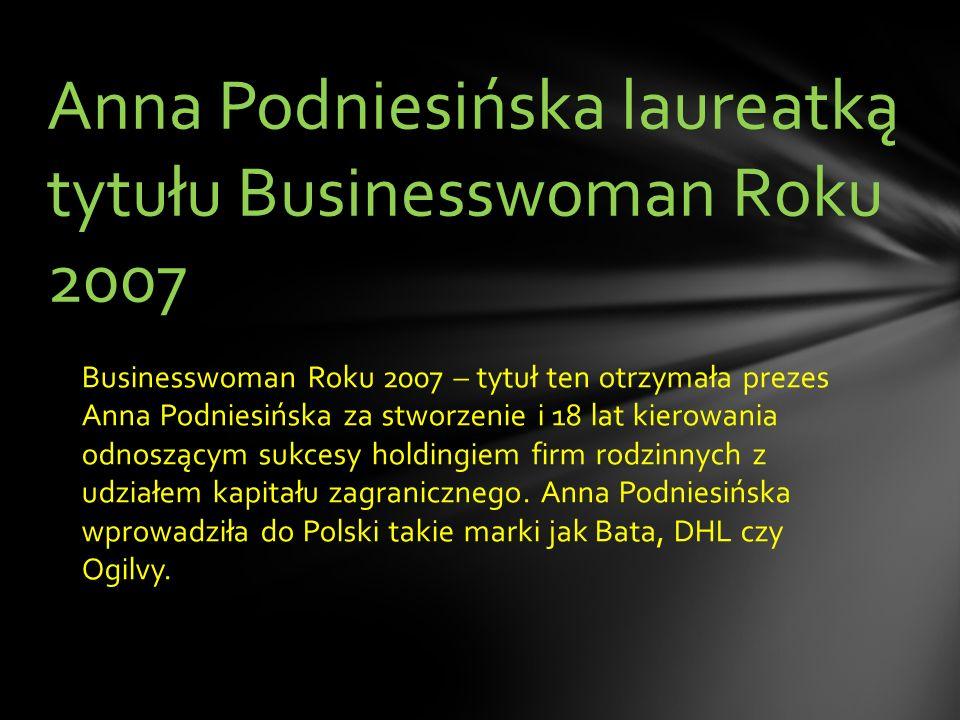 Anna Podniesińska laureatką tytułu Businesswoman Roku 2007