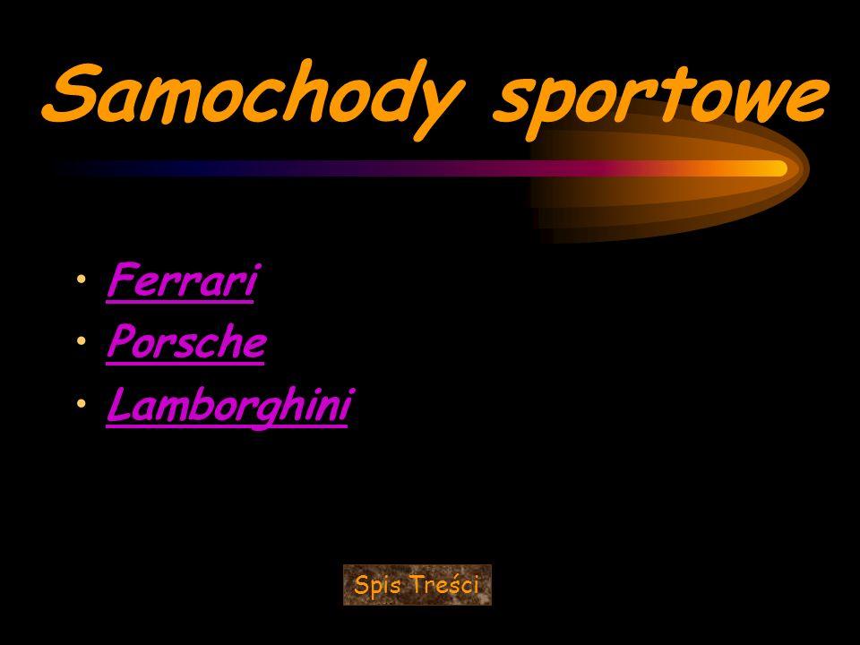 Samochody sportowe Ferrari Porsche Lamborghini Spis Treści