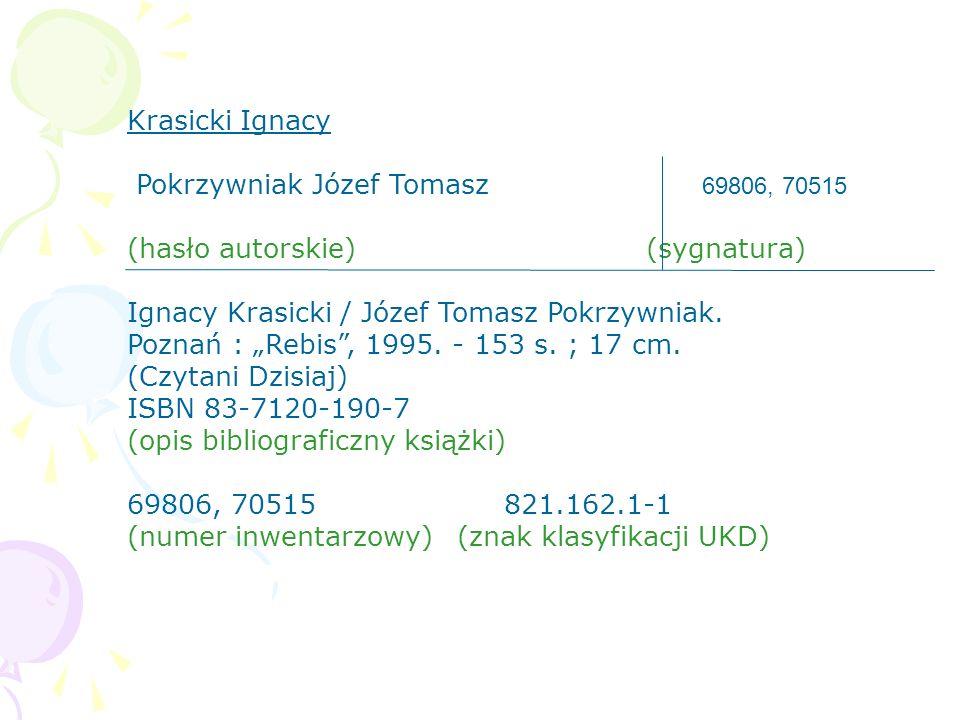 Krasicki Ignacy Pokrzywniak Józef Tomasz 69806, 70515 (hasło autorskie) (sygnatura)