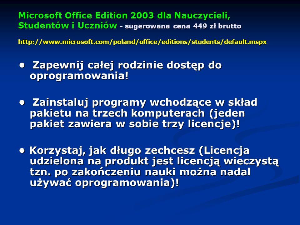 • Zapewnij całej rodzinie dostęp do oprogramowania!