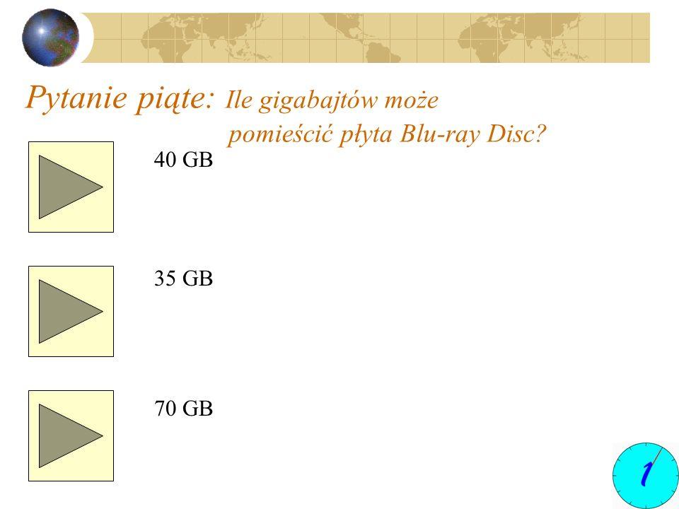 Pytanie piąte: Ile gigabajtów może pomieścić płyta Blu-ray Disc