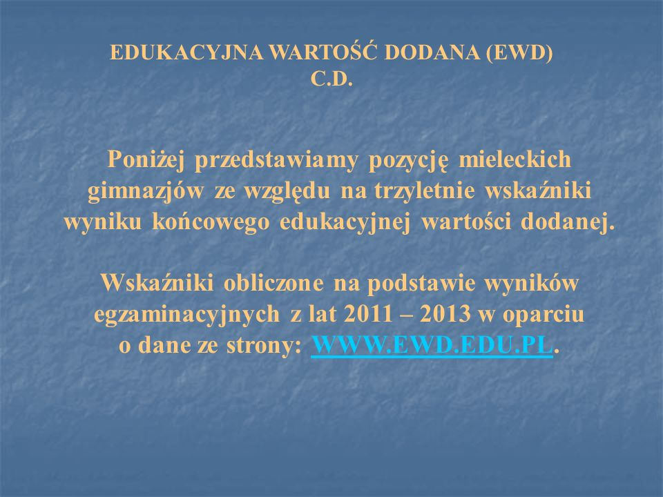 EDUKACYJNA WARTOŚĆ DODANA (EWD) C.D.