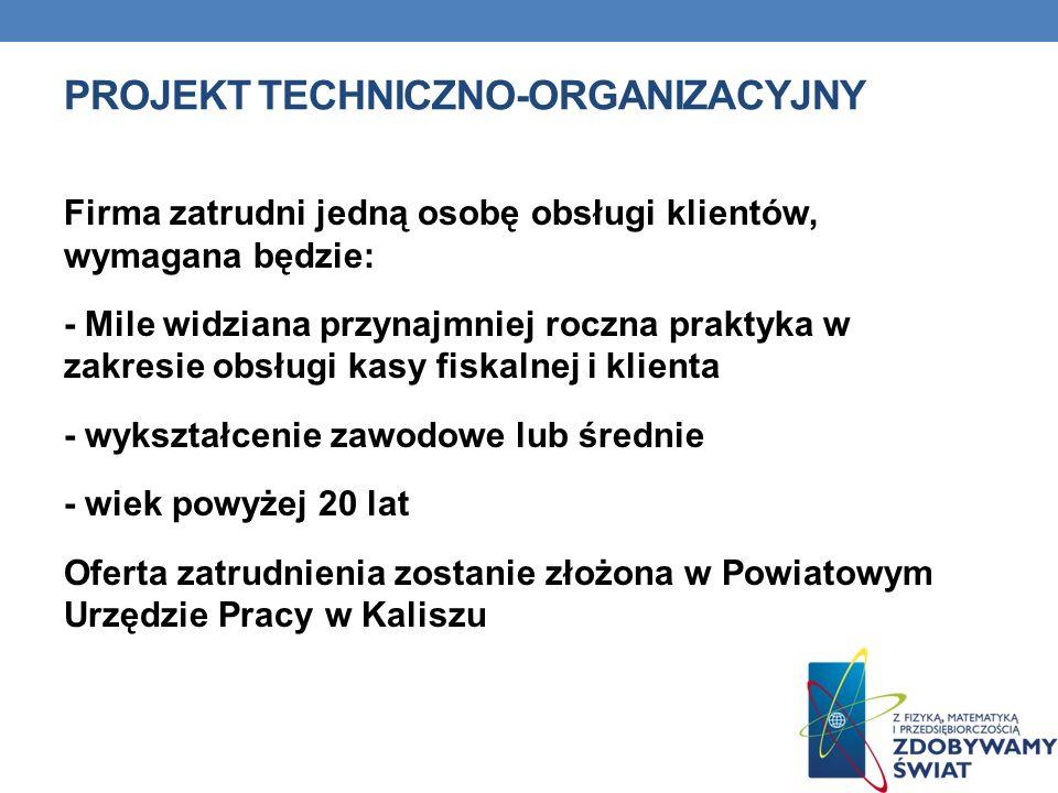 Projekt techniczno-organizacyjny