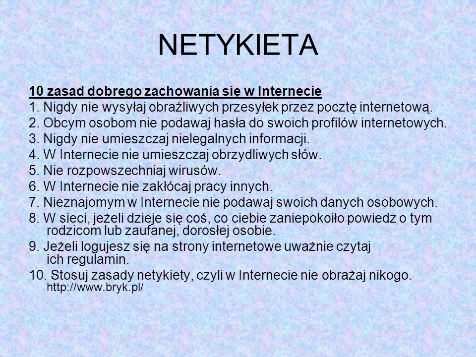 NETYKIETA 10 zasad dobrego zachowania się w Internecie