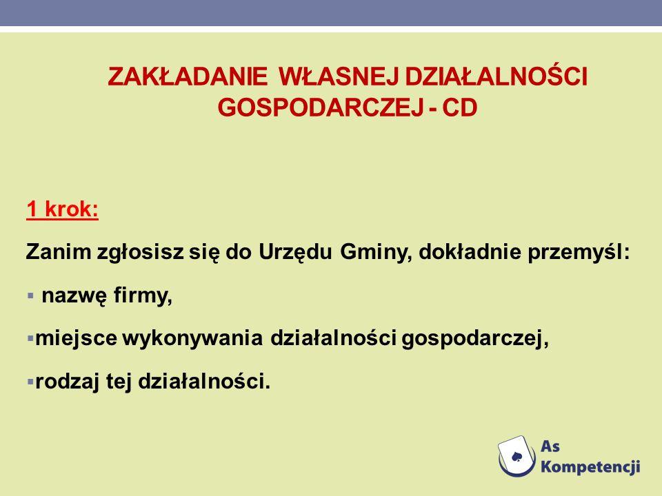 Zakładanie własnej działalności gospodarczej - cd