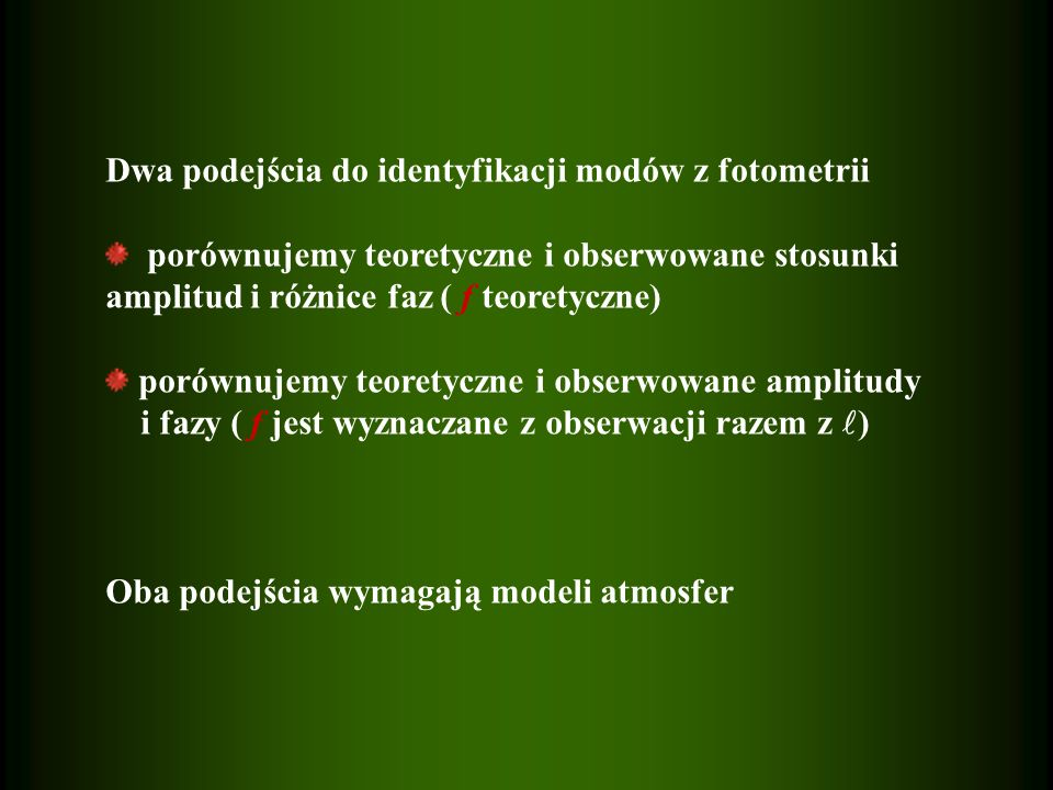 Dwa podejścia do identyfikacji modów z fotometrii