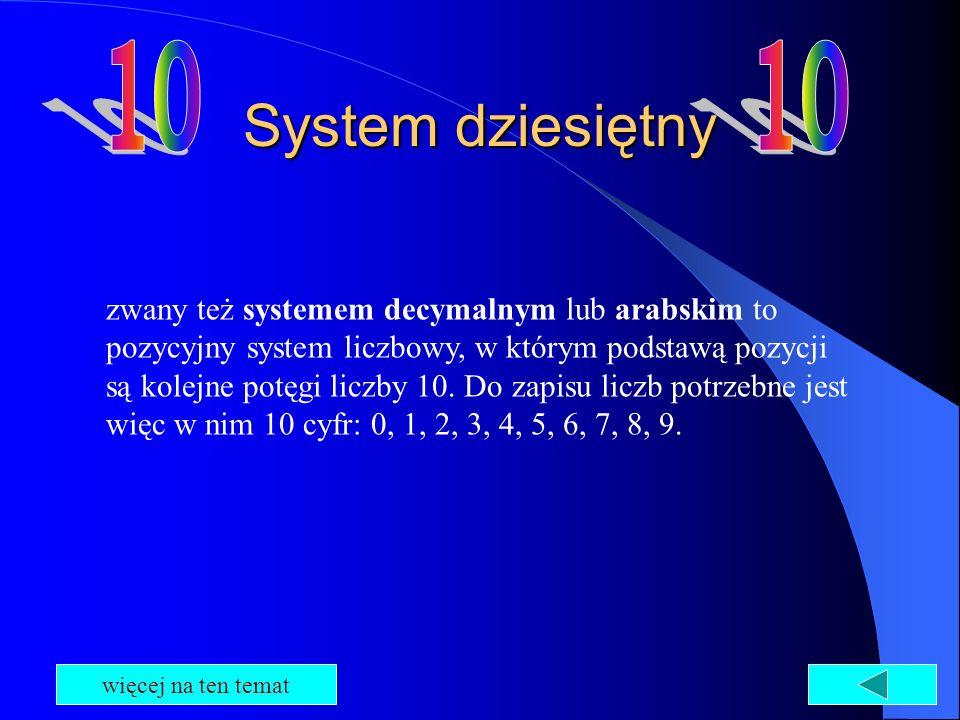 10 10. System dziesiętny.