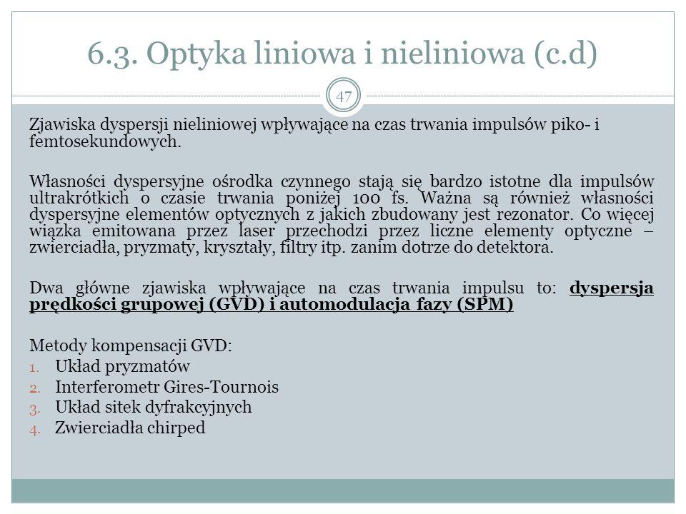 6.3. Optyka liniowa i nieliniowa (c.d)