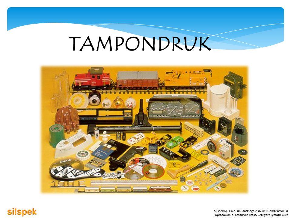 TAMPONDRUK Silspek Sp. z o.o. ul. Jańskiego 2 46-081 Dobrzeń Wielki