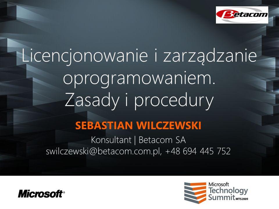 Licencjonowanie i zarządzanie oprogramowaniem. Zasady i procedury
