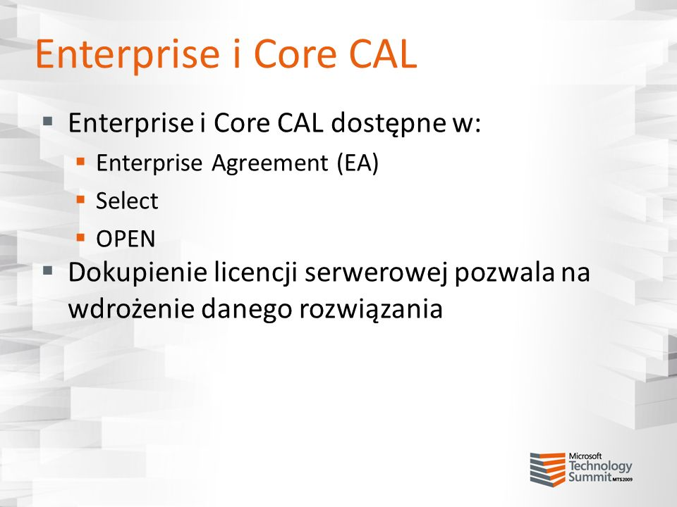 Enterprise i Core CAL Enterprise i Core CAL dostępne w: