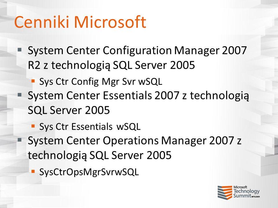 Cenniki Microsoft System Center Configuration Manager 2007 R2 z technologią SQL Server 2005. Sys Ctr Config Mgr Svr wSQL.