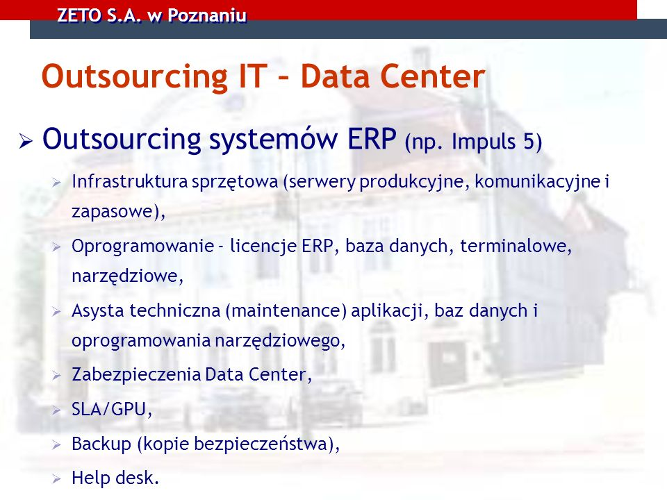 Outsourcing IT – Data Center