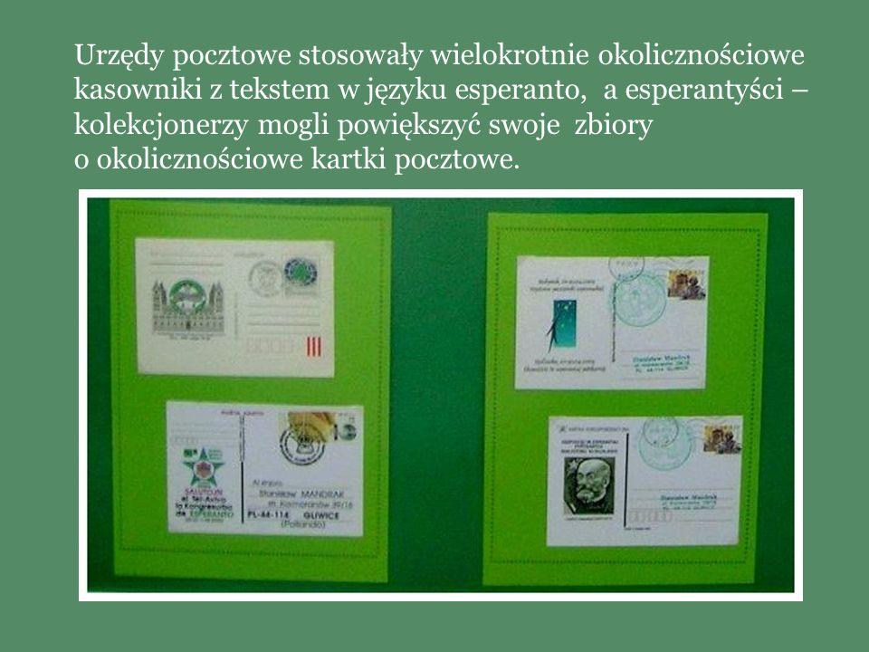 Urzędy pocztowe stosowały wielokrotnie okolicznościowe kasowniki z tekstem w języku esperanto, a esperantyści – kolekcjonerzy mogli powiększyć swoje zbiory o okolicznościowe kartki pocztowe.