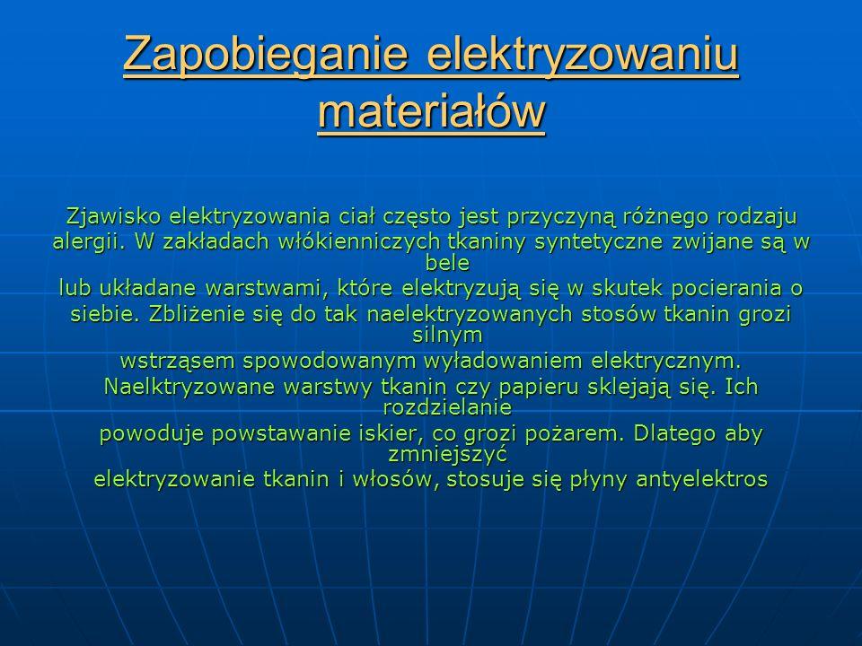 Zapobieganie elektryzowaniu materiałów