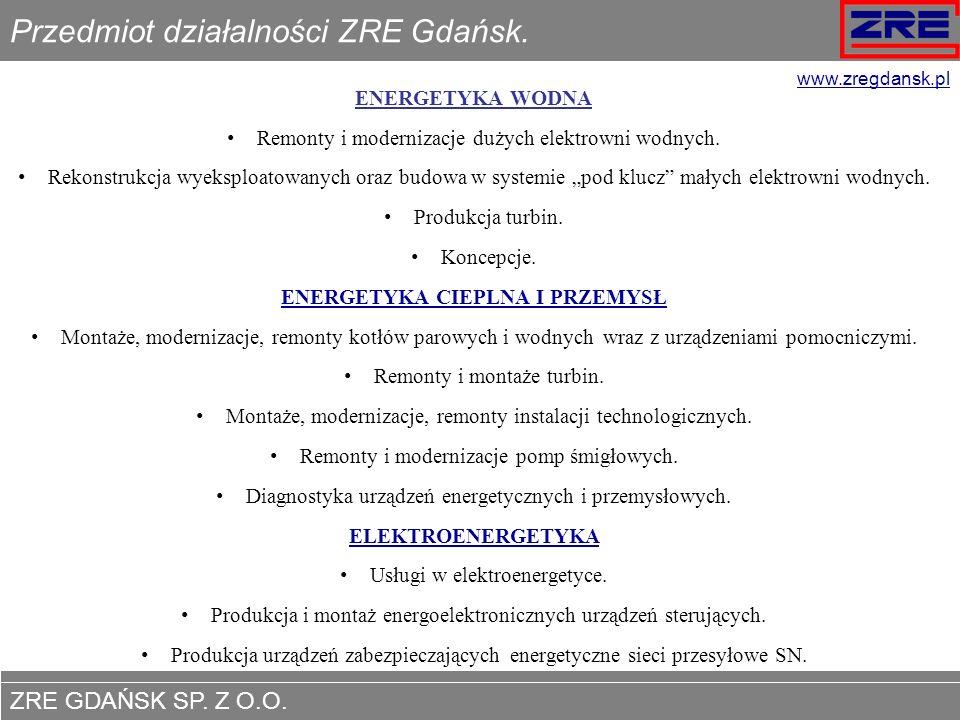 Przedmiot działalności ZRE Gdańsk.