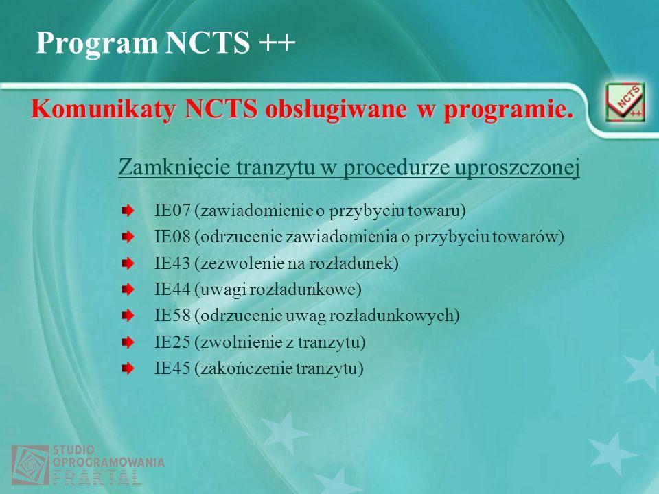 Komunikaty NCTS obsługiwane w programie.