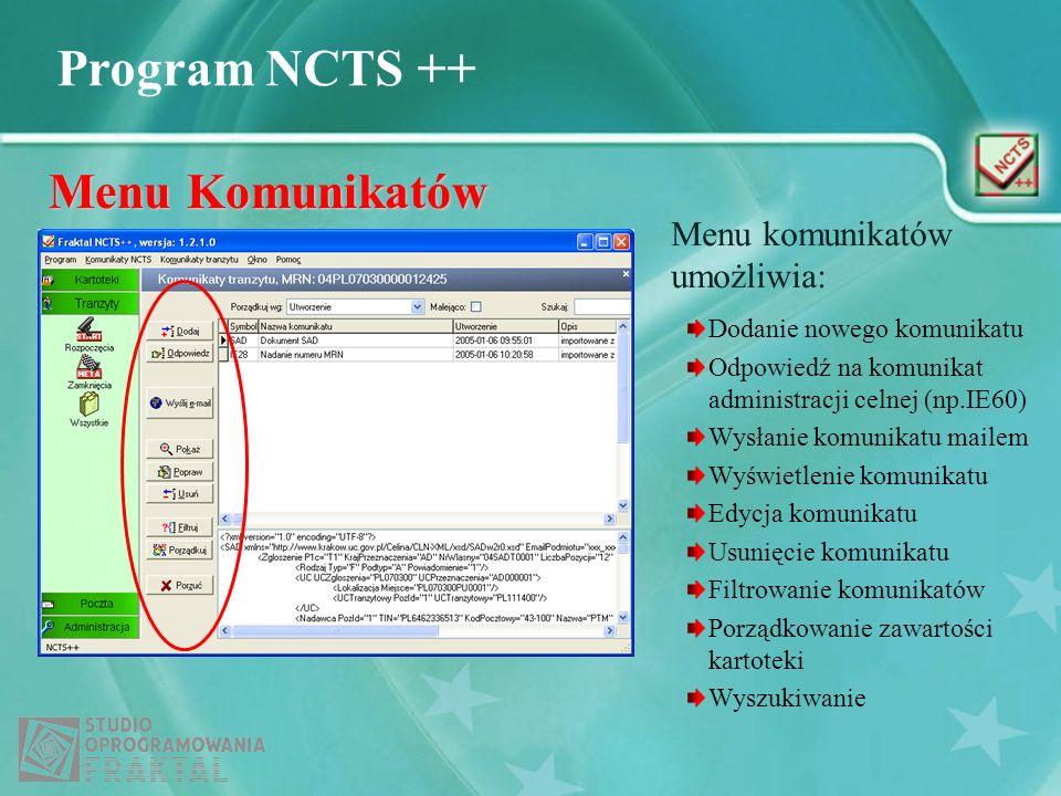 Menu Komunikatów Menu komunikatów umożliwia: Dodanie nowego komunikatu
