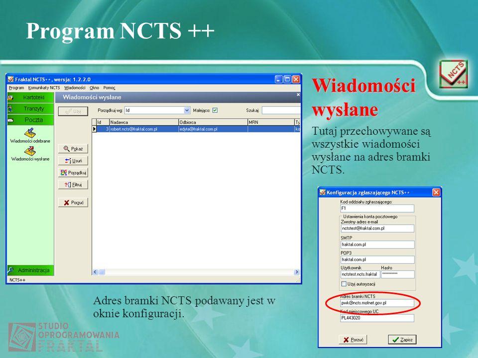 Wiadomości wysłaneTutaj przechowywane są wszystkie wiadomości wysłane na adres bramki NCTS.