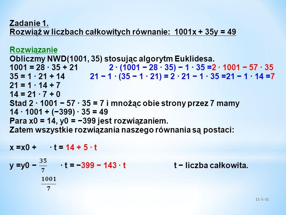 Rozwiąż w liczbach całkowitych równanie: 1001x + 35y = 49 Rozwiązanie