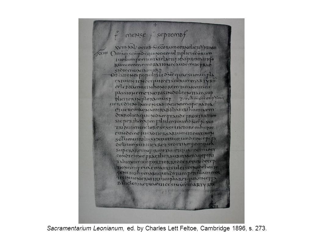 Sacramentarium Leonianum, ed. by Charles Lett Feltoe, Cambridge 1896, s. 273.
