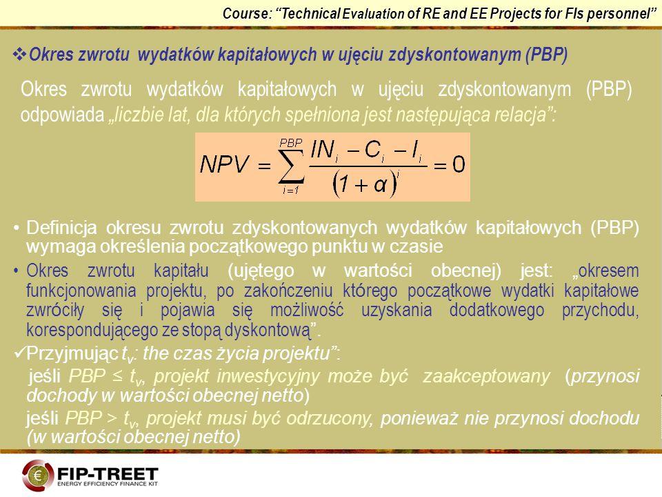 Okres zwrotu wydatków kapitałowych w ujęciu zdyskontowanym (PBP)