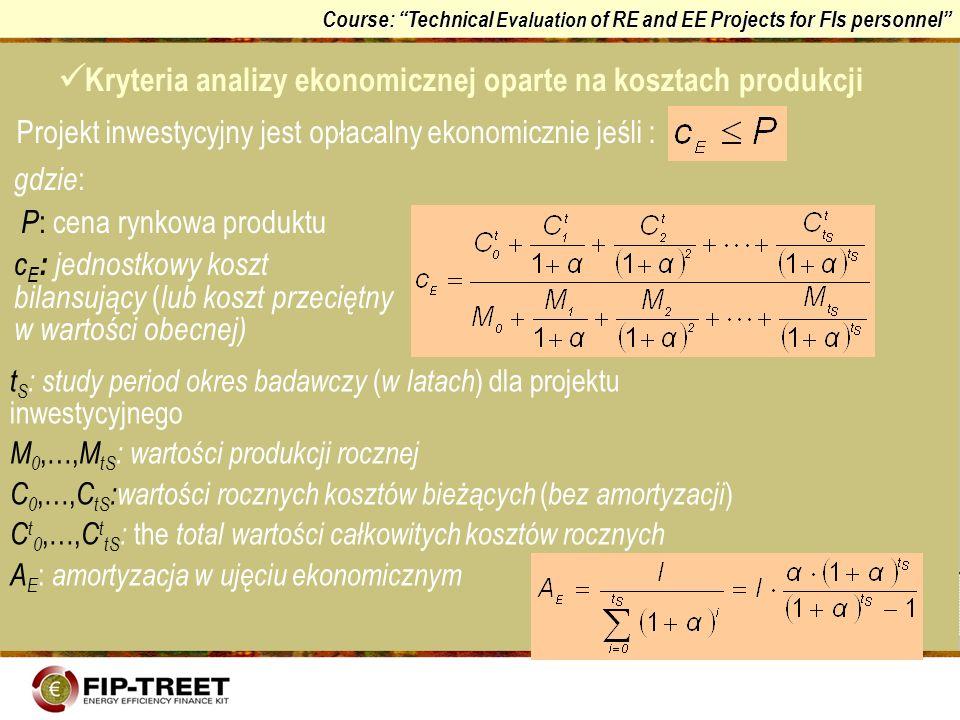 Kryteria analizy ekonomicznej oparte na kosztach produkcji