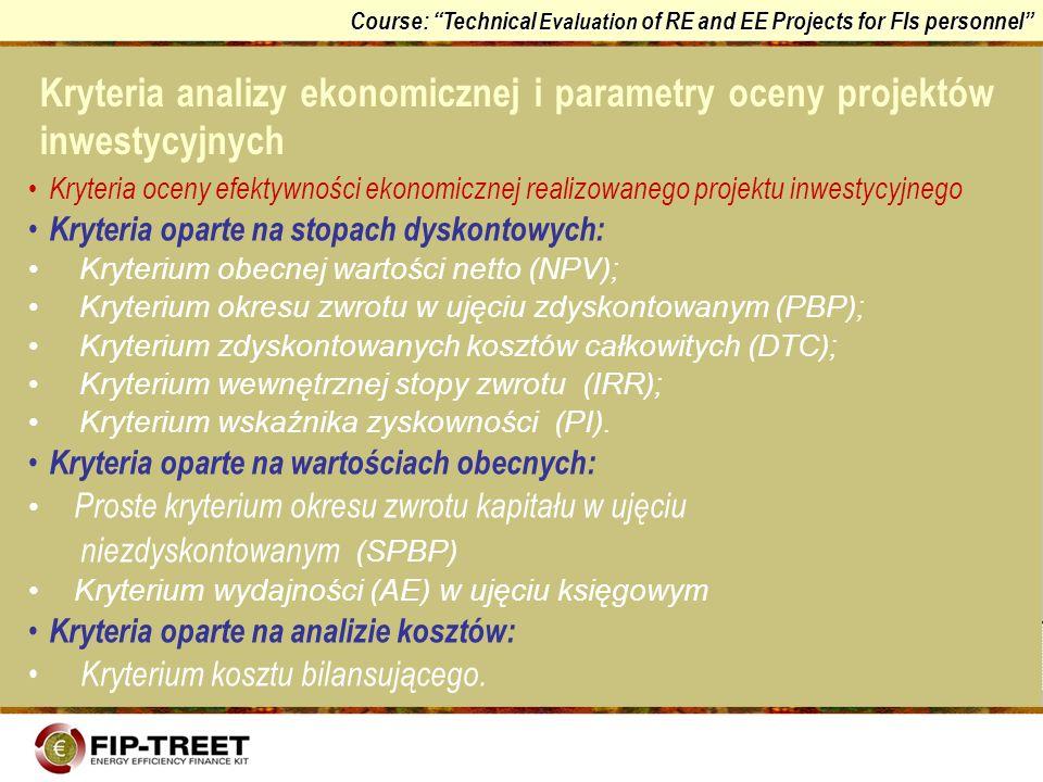 Kryteria analizy ekonomicznej i parametry oceny projektów inwestycyjnych