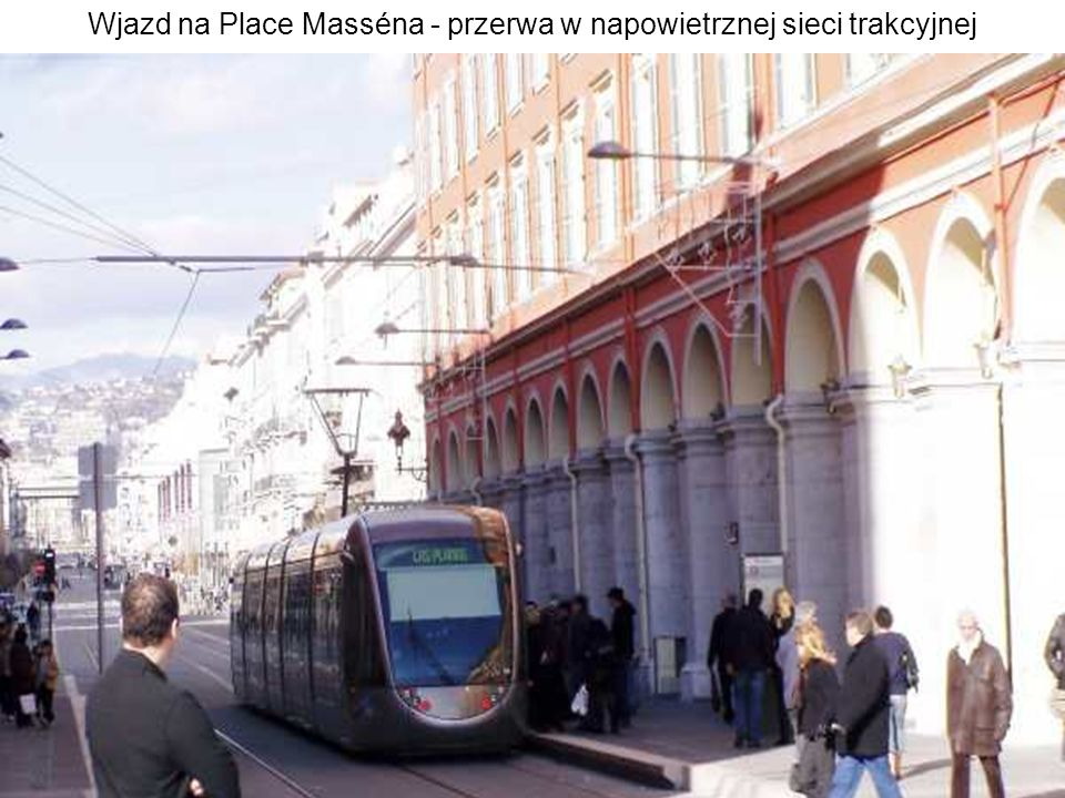 Wjazd na Place Masséna - przerwa w napowietrznej sieci trakcyjnej